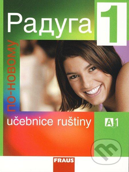 Raduga po novomu 1 - Učebnice ruštiny -