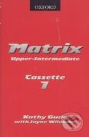Matrix - Upper-Intermediate Cassette (2) - Kathy Gude, Jayne Wildman