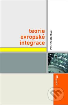 Teorie evropské integrace - Petr Kratochvíl