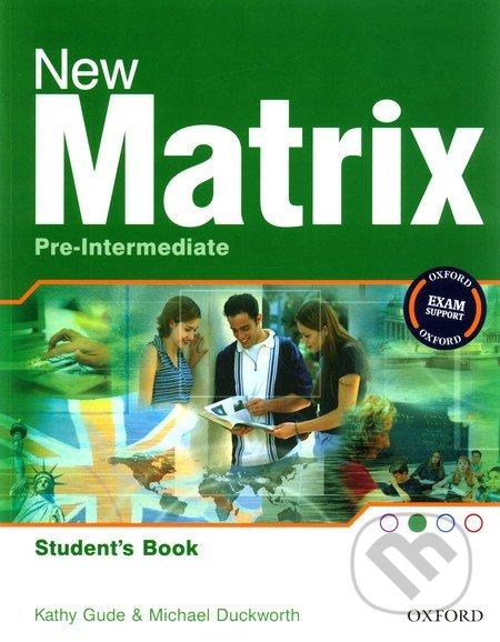 New Matrix - Pre-Intermediate - Student´s Book - Kathy Gude, Michael Duckworth