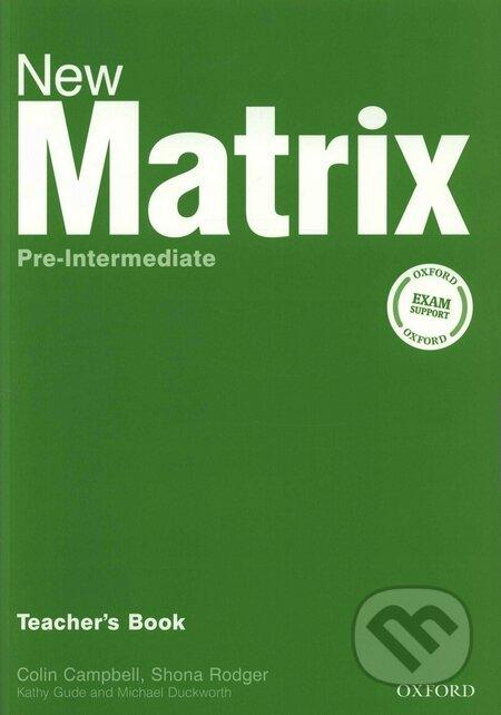 New Matrix - Pre-Intermediate - Teacher\'s Book - Kathy Gude, Michael Duckworth
