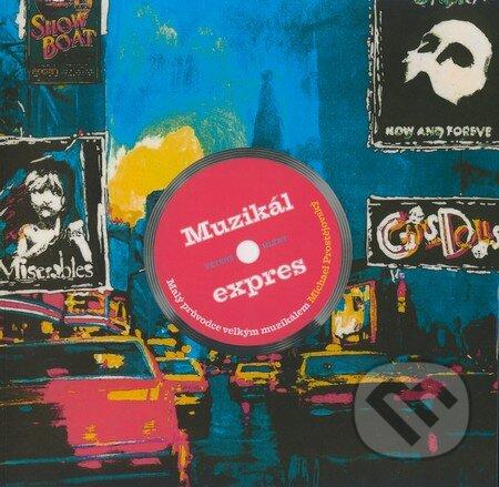 Muzikál expres - Michael Prostějovský