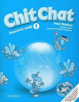 Chit Chat - Pracovní sešit 1 - Paul Shipton