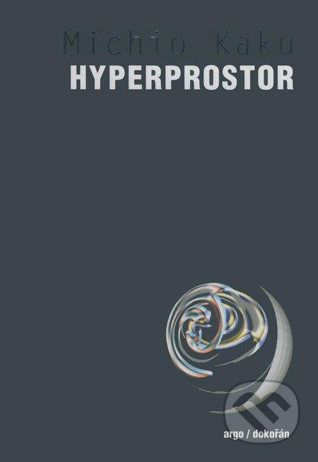 Hyperprostor - Michio Kaku
