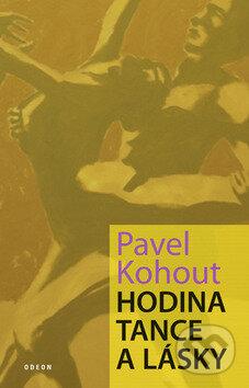 Hodina tance a lásky - Pavel Kohout