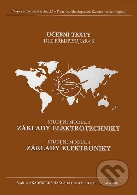 Základy elektrotechniky (Studijní modul 3), Základy elektroniky (Studijní modul 4) - Petr Vysoký, Karel Malý, Vít Fábera
