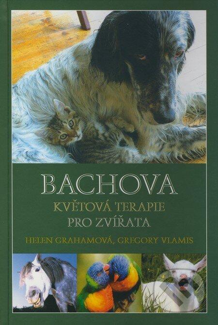 Bachova květová terapie pro zvířata - Helen Grahamová, Gregory Vlamis