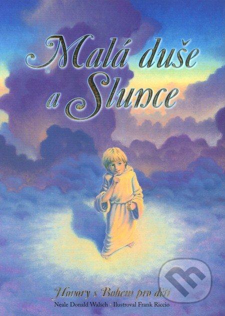 Malá duše a Slunce - Neale Donald Walsch