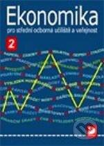 Ekonomika 2 pro střední odborná učiliště a veřejnost - Lydie Čistá