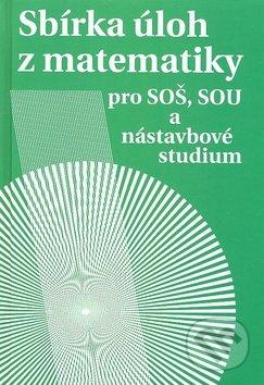 Sbírka úloh z matematiky - Milada Hudcová, Libuše Kubičíková