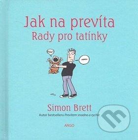 Jak na prevíta - Rady pro tatínky - Simon Brett