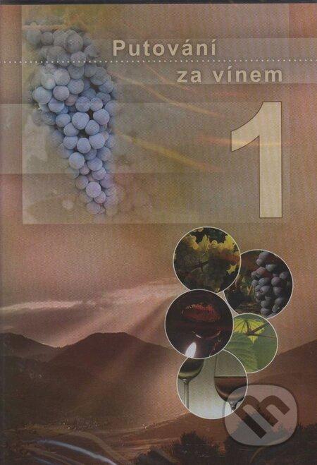 Putovanie za vínom 1. Čechy a Morava DVD