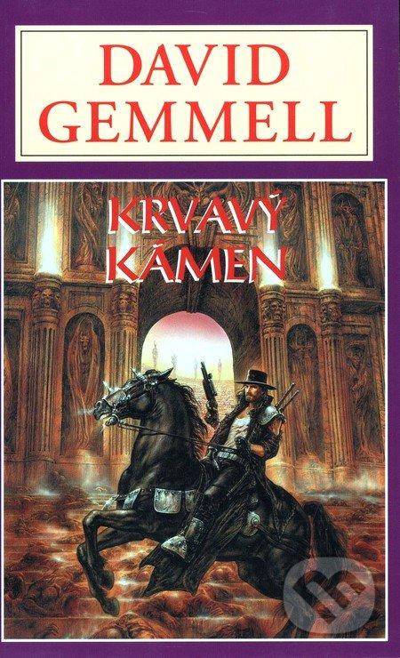 Krvavý kámen - David Gemmell