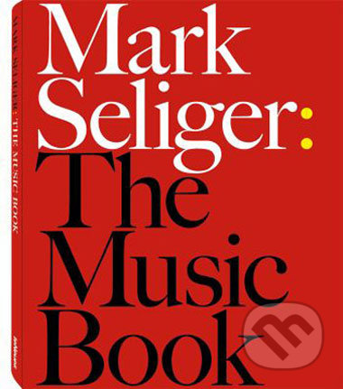 The Music Book - Mark Seliger
