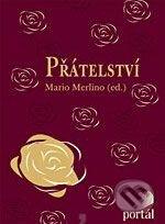 Přátelství - Mario Merlino