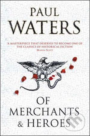 Of Merchants and Heroes - Paul Waters