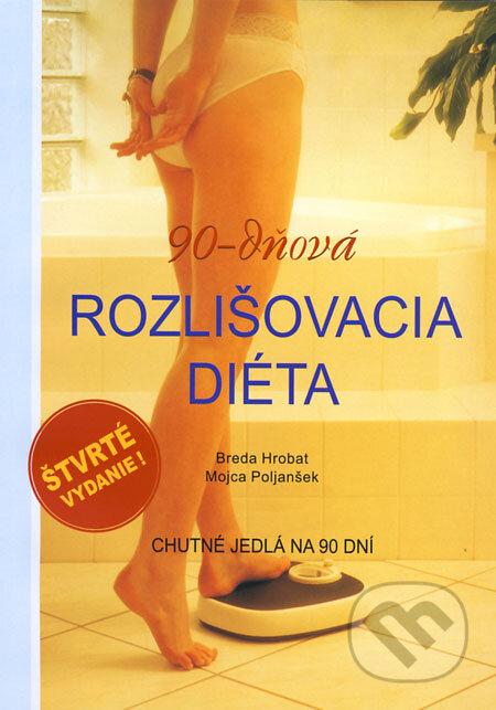 90-dňová rozlišovacia diéta - Breda Hrobat, Mojca Poljanšek