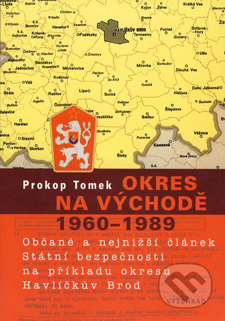 Okres na východě 1960 - 1989 - Prokop Tomek