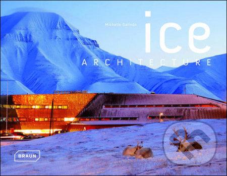 Ice Architecture - Michelle Galindo