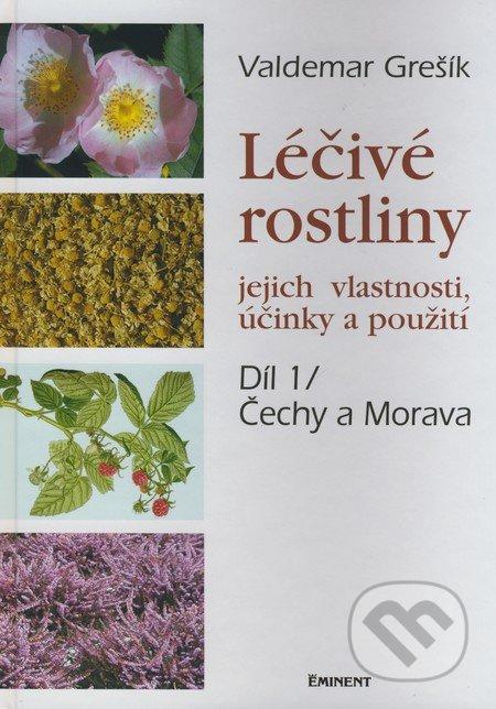 Léčivé rostliny - Čechy a Morava - Valdemar Grešík