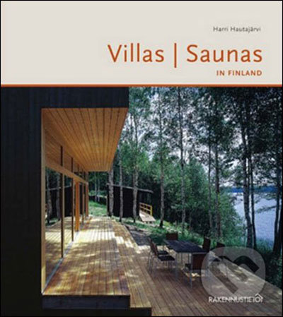 Villas and Saunas in Finland - Harri Hautajarvi
