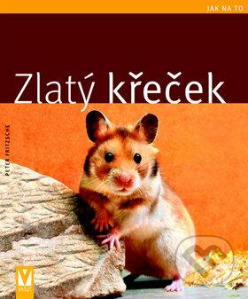 Zlatý křeček - Peter Fritzsche