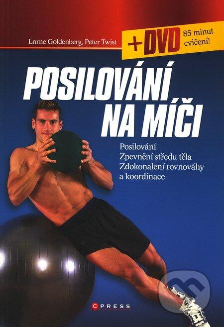 Posilování na míči + DVD - Lorne Goldenberg, Peter Twist
