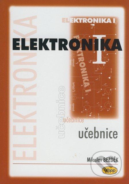Elektronika I. - Miloslav Bezděk
