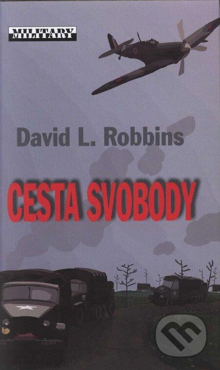 Cesta svobody - David L. Robbins