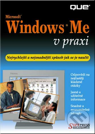 Windows ME v praxi - Faithe Wempen