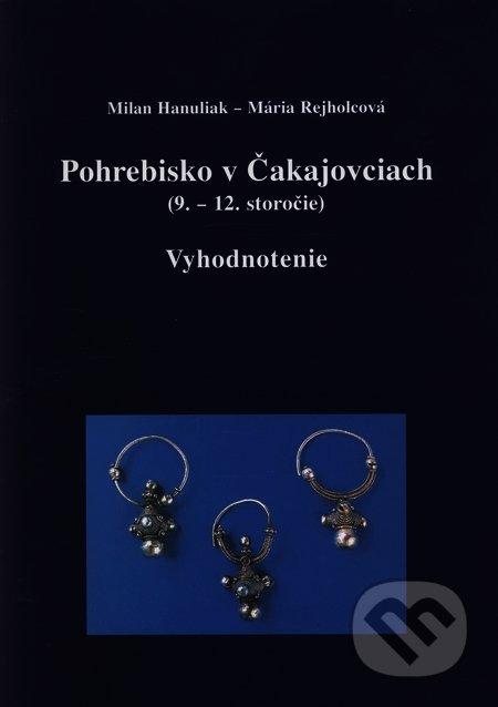 Pohrebisko v Čakajovciach (9.—12.storočie) - Hanuliak, Rejholcová