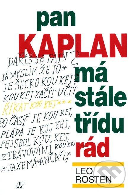 Pan Kaplan má stále třídu rád - Leo Rosten