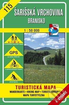 Šarišská vrchovina - Branisko - turistická mapa č. 115 - Kolektív autorov
