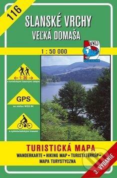 Slanské vrchy - Veľká Domaša - turistická mapa č. 116 - Kolektív autorov