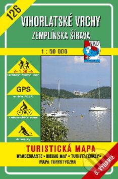 Vihorlatské vrchy - Zemplínska šírava - turistická mapa č. 126 - Kolektív autorov