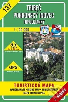 Tríbeč - Pohronský Inovec - Topoľčianky - turistická mapa č. 137 - Kolektív autorov
