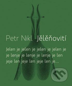 Jělěňovití - Petr Nikl