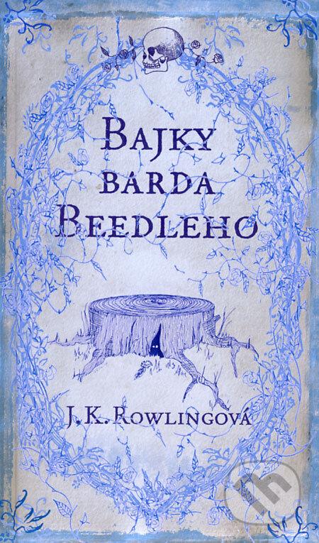 Bajky barda Beedleho - J.K. Rowling