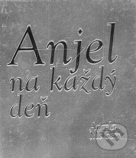 Anjel na každý deň - Angela McGerr