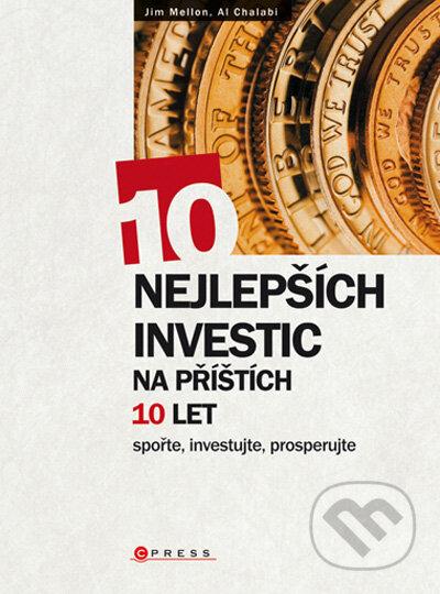 10 nejlepších investic na příštích 10 let - Jim Mellon, Al Chalabi