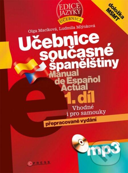 Učebnice současné španělštiny, 1. díl - Olga Macíková, Ludmila Mlýnková
