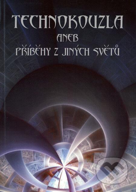 Technokouzla - Kolektív autorov