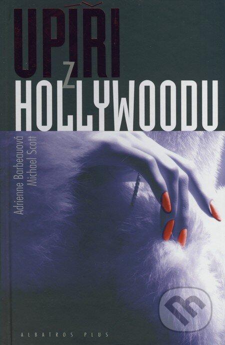 Upíři z Hollywoodu - Adrienne Barbeau, Michael Scott