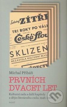 Prvních dvacet let - Michal Přibáň