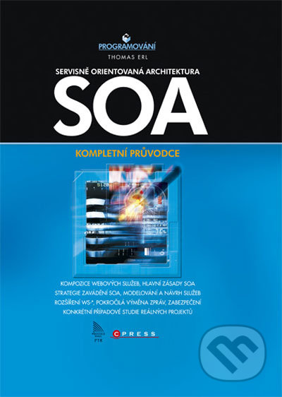 SOA Servisně orientovaná architektura - Thomas Erl