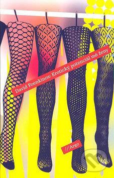 Erotický potenciál mé ženy - David Foenkinos