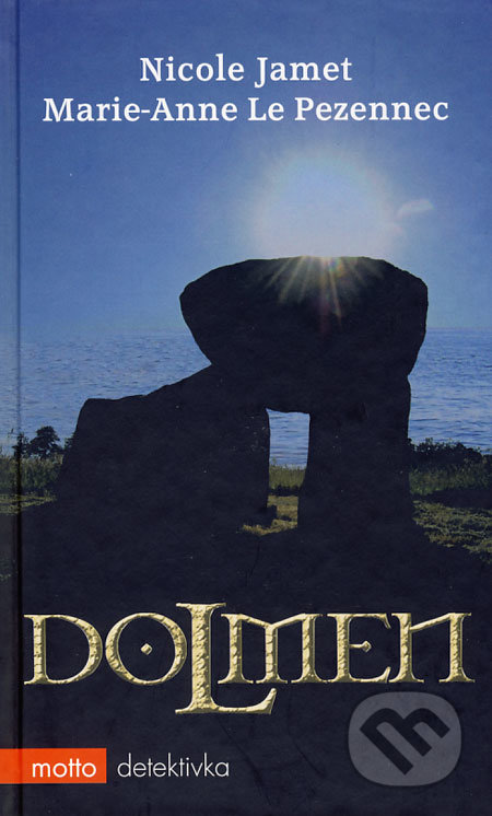 Dolmen - Nicole Jamet, Marie-Anne Le Pezennec
