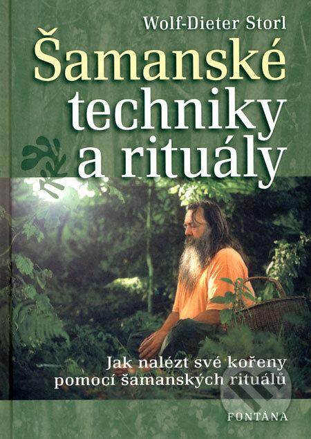 Šamanské techniky a rituály - Wolf-Dieter Storl