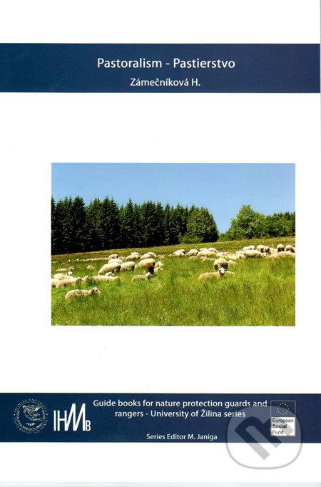 Pastoralism/Pastierstvo - Hana Zámečníková