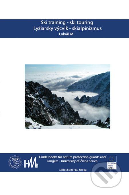 Ski training – ski touring/Lyžiarsky výcvik - skialpinizmus - Martin Lukáň